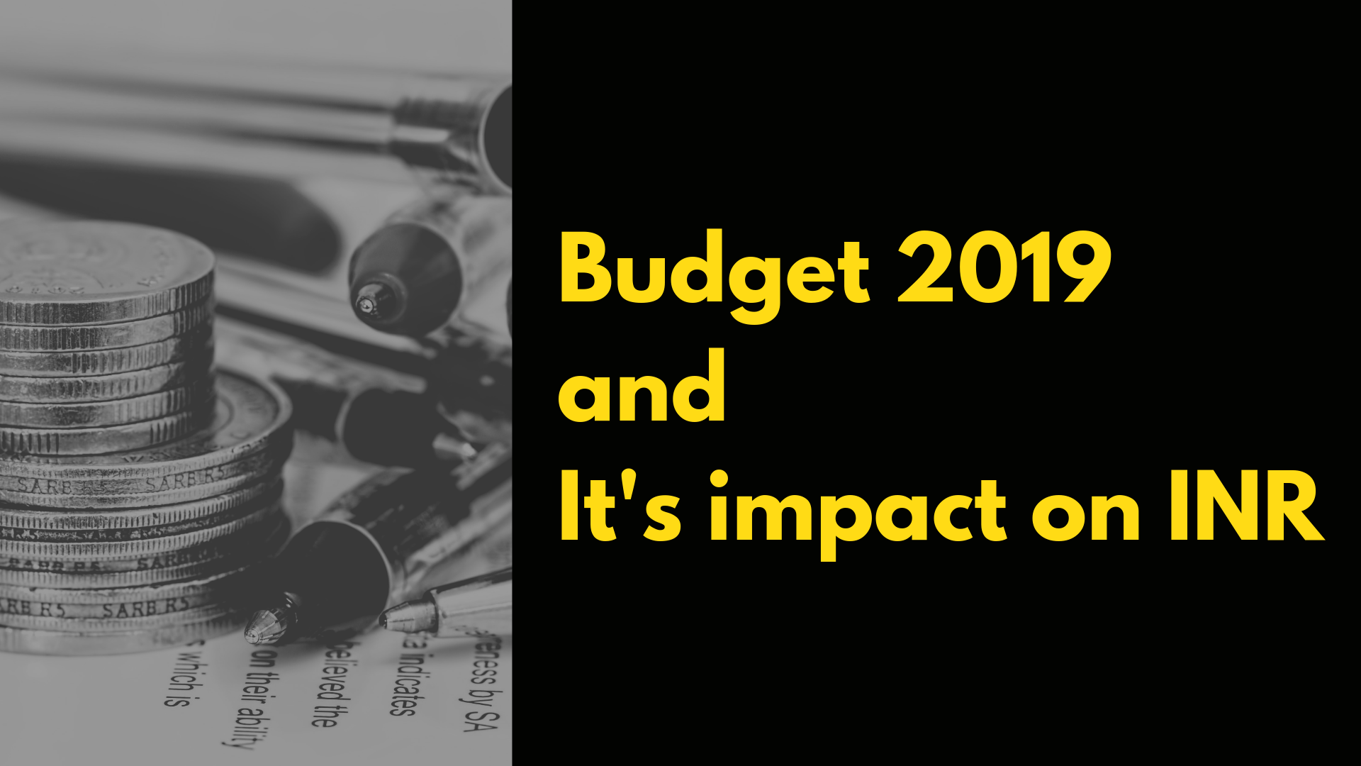 Budget 2019 and its impact on INR